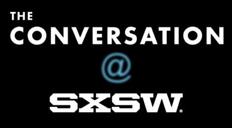 Episode 56: The Conversation @ SXSW